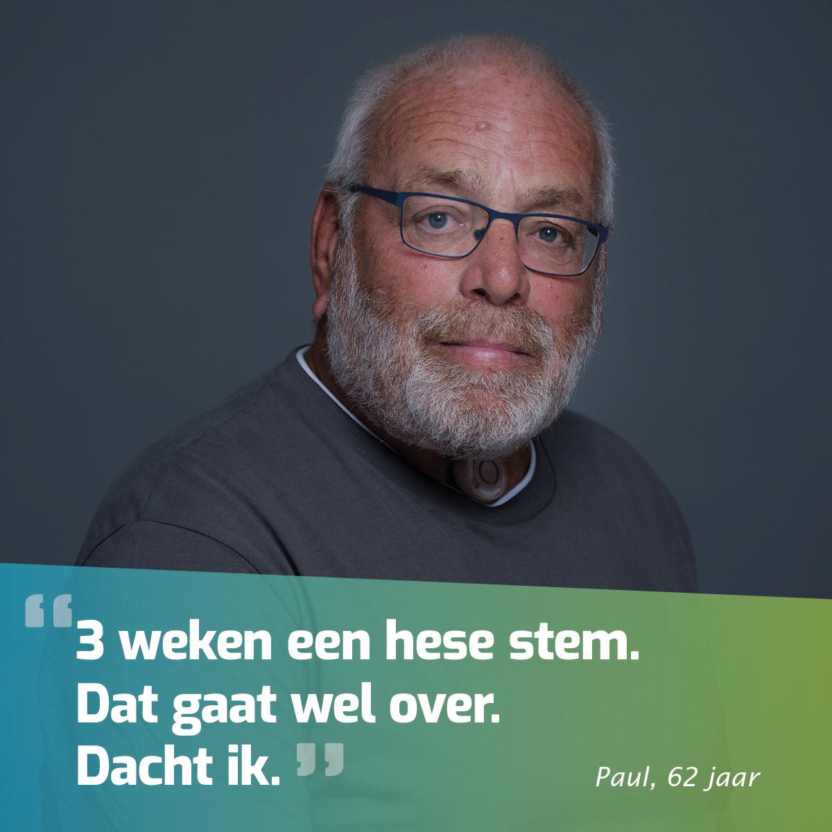 """Afbeelding Van Paul Met Quote """"3 Weken Een Hese Stem. Dat Gaat Wel Over. Dacht Ik."""""""